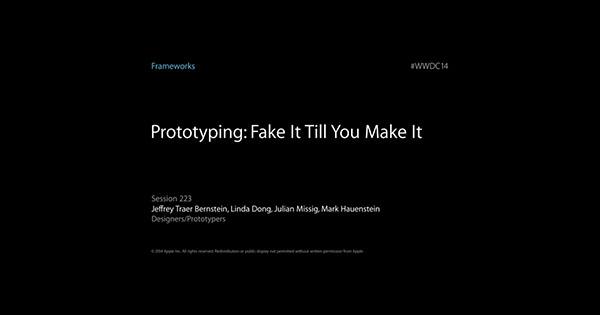 Appleから学ぶiOSアプリのプロトタイピング『Prototyping: Fake It Till You Make It』